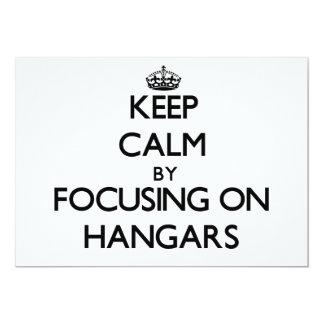 Keep Calm by focusing on Hangars Announcements