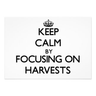 Keep Calm by focusing on Harvests Personalized Announcements