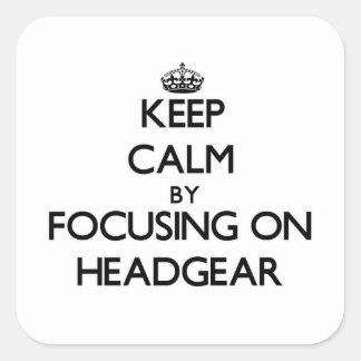 Keep Calm by focusing on Headgear Square Sticker