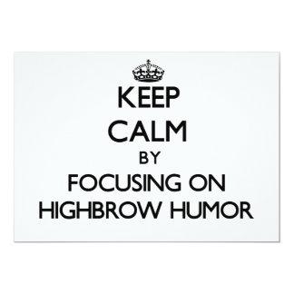 Keep Calm by focusing on Highbrow Humor Invitations
