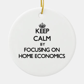 Keep Calm by focusing on Home Economics Christmas Tree Ornaments