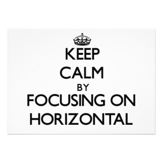 Keep Calm by focusing on Horizontal Personalized Announcements