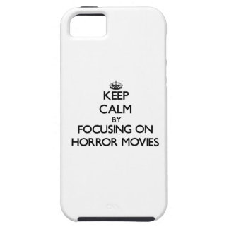 Keep Calm by focusing on Horror Movies iPhone 5 Covers