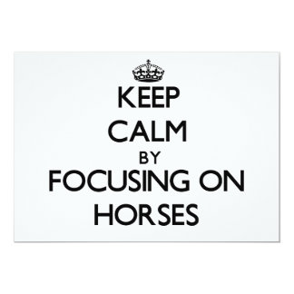 Keep Calm by focusing on Horses Announcements