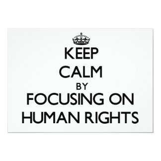 Keep Calm by focusing on Human Rights Custom Announcement