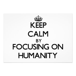 Keep Calm by focusing on Humanity Personalized Announcement