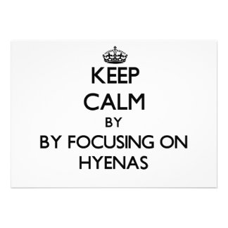 Keep calm by focusing on Hyenas Cards