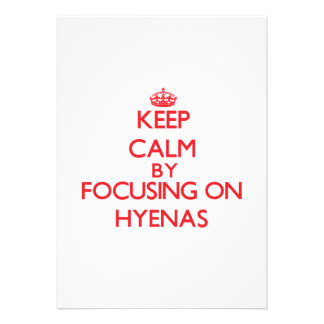 Keep calm by focusing on Hyenas Invites