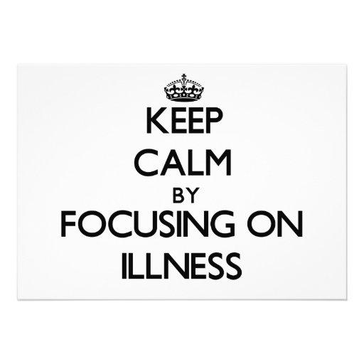 Keep Calm by focusing on Illness Custom Invitation