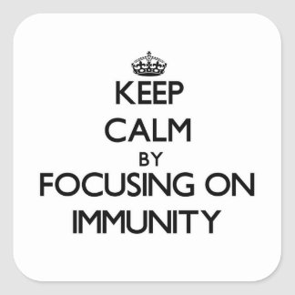 Keep Calm by focusing on Immunity Stickers
