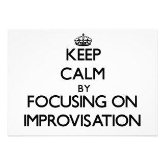 Keep Calm by focusing on Improvisation Custom Invites