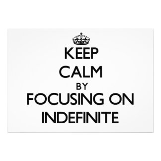 Keep Calm by focusing on Indefinite Custom Announcements