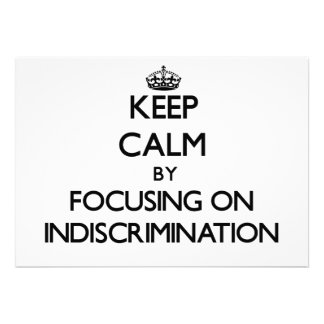 Keep Calm by focusing on Indiscrimination Personalized Announcements