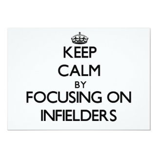 Keep Calm by focusing on Infielders 5x7 Paper Invitation Card