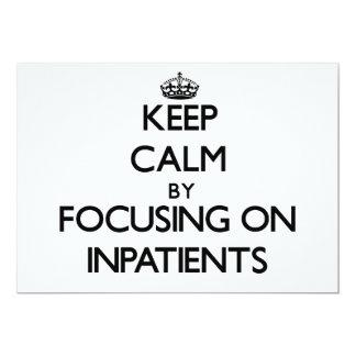 Keep Calm by focusing on Inpatients Custom Invitation