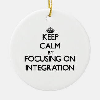 Keep Calm by focusing on Integration Double-Sided Ceramic Round Christmas Ornament