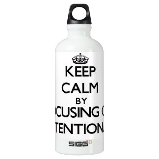 Keep Calm by focusing on Intentional SIGG Traveler 0.6L Water Bottle