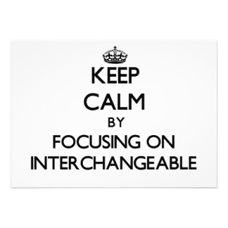 Keep Calm by focusing on Interchangeable Cards