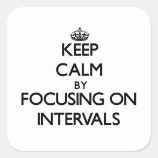 Keep Calm by focusing on Intervals Sticker