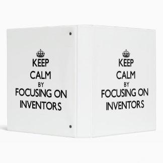 Keep Calm by focusing on Inventors Vinyl Binder