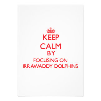 Keep calm by focusing on Irrawaddy Dolphins Custom Announcement