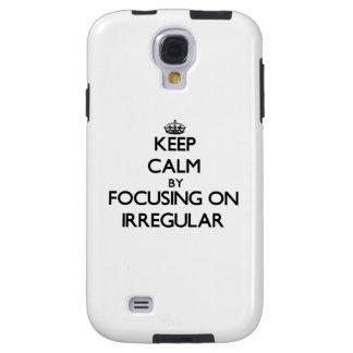 Keep Calm by focusing on Irregular Galaxy S4 Case