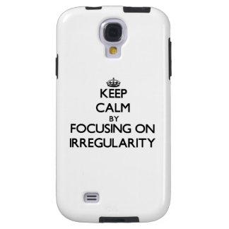 Keep Calm by focusing on Irregularity Galaxy S4 Case