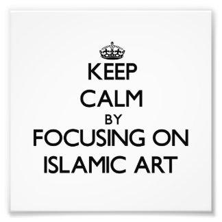 Keep calm by focusing on Islamic Art Photograph