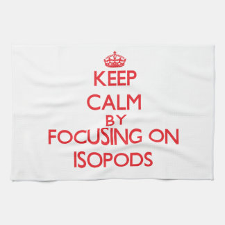 Keep calm by focusing on Isopods Towels