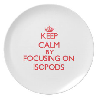 Keep calm by focusing on Isopods Party Plates