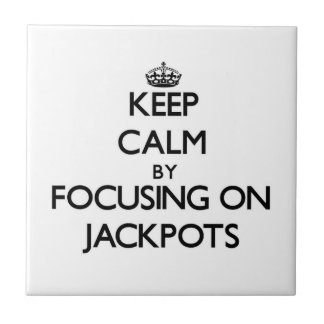 Keep Calm by focusing on Jackpots Ceramic Tiles