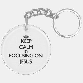 Keep Calm by focusing on Jesus Key Chain
