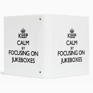 Keep Calm by focusing on Jukeboxes 3 Ring Binders