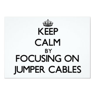 Keep Calm by focusing on Jumper Cables Personalized Invites