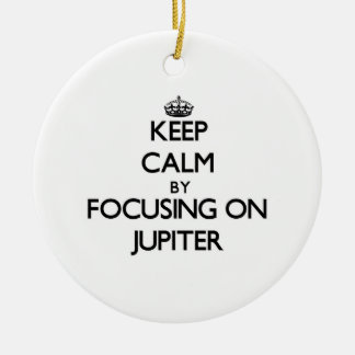 Keep Calm by focusing on Jupiter Double-Sided Ceramic Round Christmas Ornament