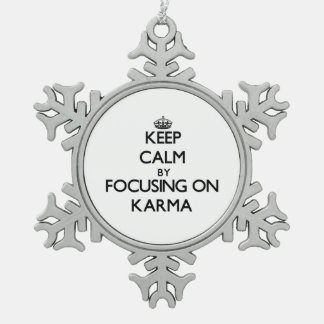 Keep Calm by focusing on Karma Snowflake Pewter Christmas Ornament