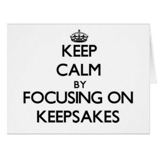 Keep Calm by focusing on Keepsakes Large Greeting Card