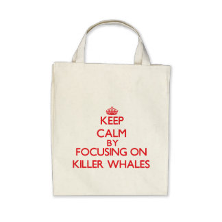 Keep calm by focusing on Killer Whales Canvas Bags