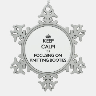 Keep Calm by focusing on Knitting Booties Snowflake Pewter Christmas Ornament