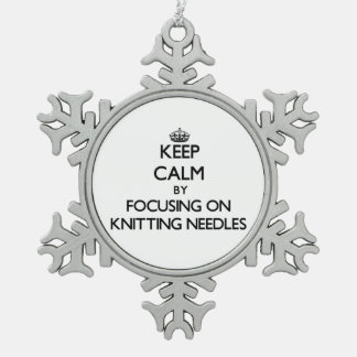 Keep Calm by focusing on Knitting Needles Snowflake Pewter Christmas Ornament