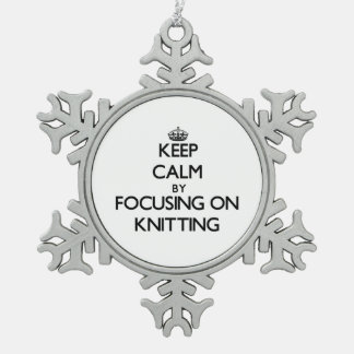 Keep Calm by focusing on Knitting Snowflake Pewter Christmas Ornament