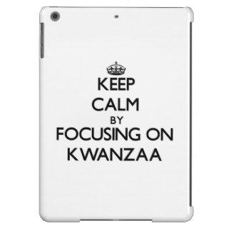 Keep Calm by focusing on Kwanzaa Case For iPad Air