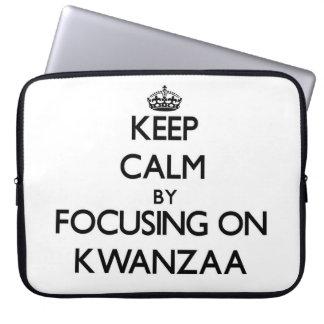 Keep Calm by focusing on Kwanzaa Laptop Computer Sleeve