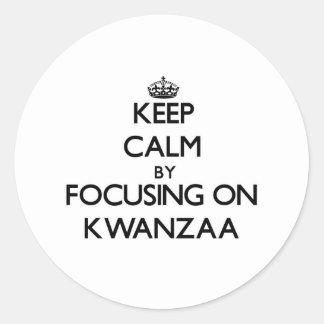 Keep Calm by focusing on Kwanzaa Classic Round Sticker