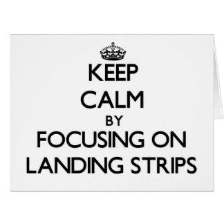 Keep Calm by focusing on Landing Strips Large Greeting Card