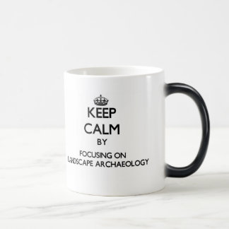 Keep calm by focusing on Landscape Archaeology 11 Oz Magic Heat Color-Changing Coffee Mug