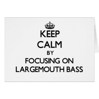 Keep Calm by focusing on Largemouth Bass Stationery Note Card