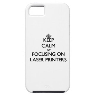 Keep Calm by focusing on Laser Printers iPhone 5 Cover