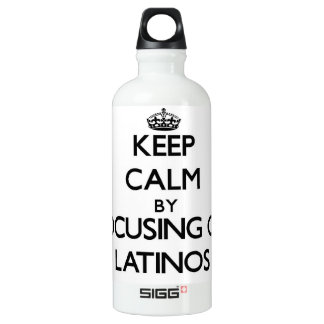 Keep Calm by focusing on Latinos SIGG Traveler 0.6L Water Bottle