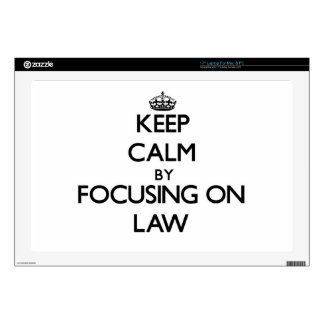 """Keep calm by focusing on Law 17"""" Laptop Skin"""